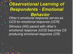 observational learning of respondents emotional behavior