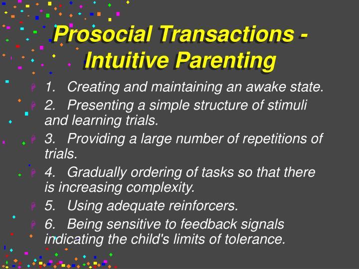Prosocial Transactions - Intuitive Parenting