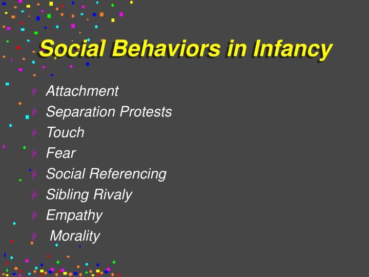 Social Behaviors in Infancy