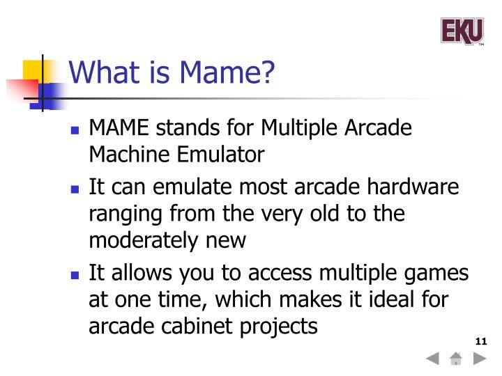What is Mame?