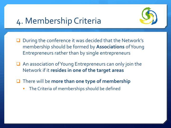 4. Membership Criteria