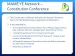mame ye network constitution conference