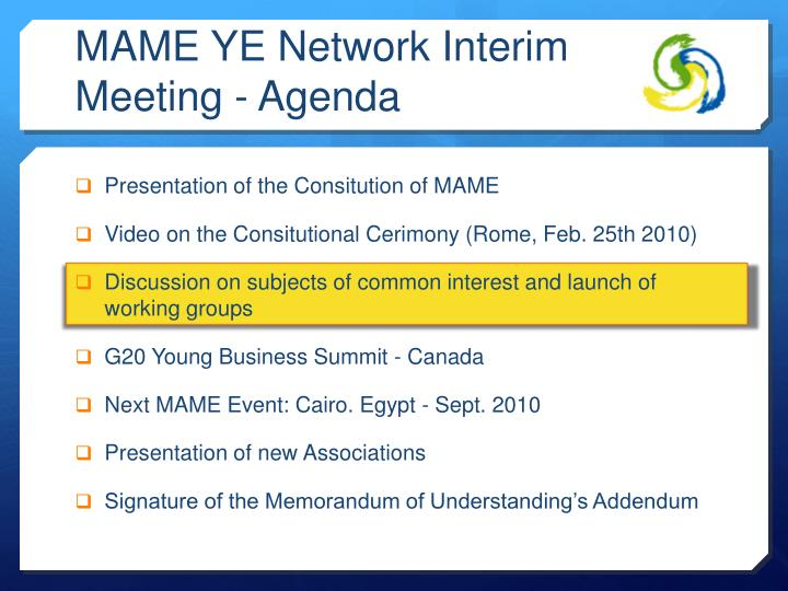 MAME YE Network Interim Meeting - Agenda
