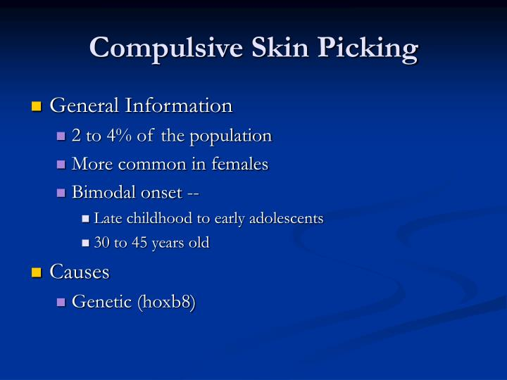 Compulsive Skin Picking