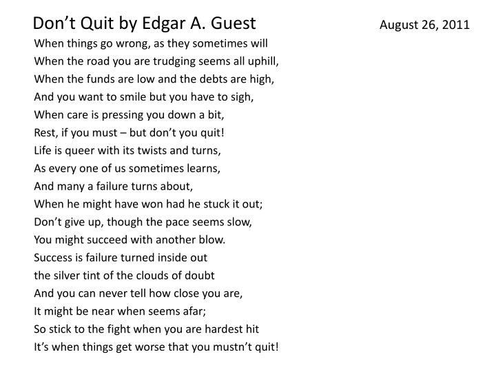Don't Quit by Edgar A. Guest
