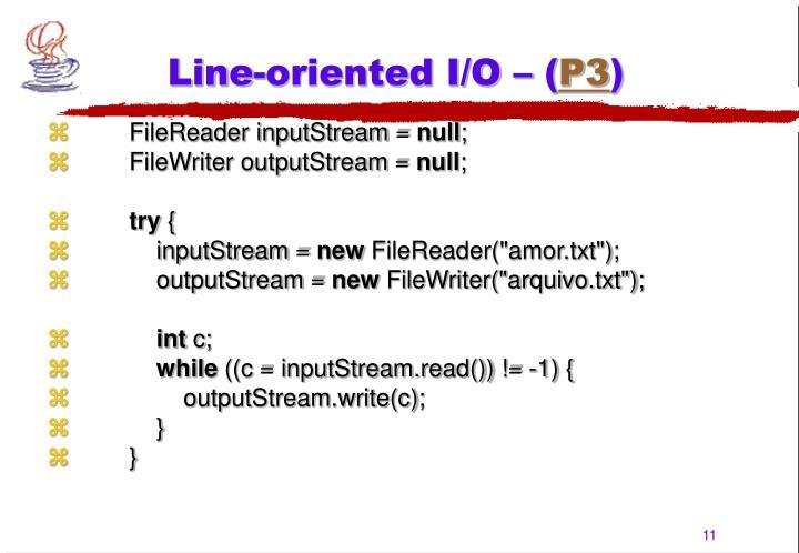 Line-oriented I/O – (