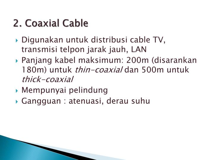 2. Coaxial Cable