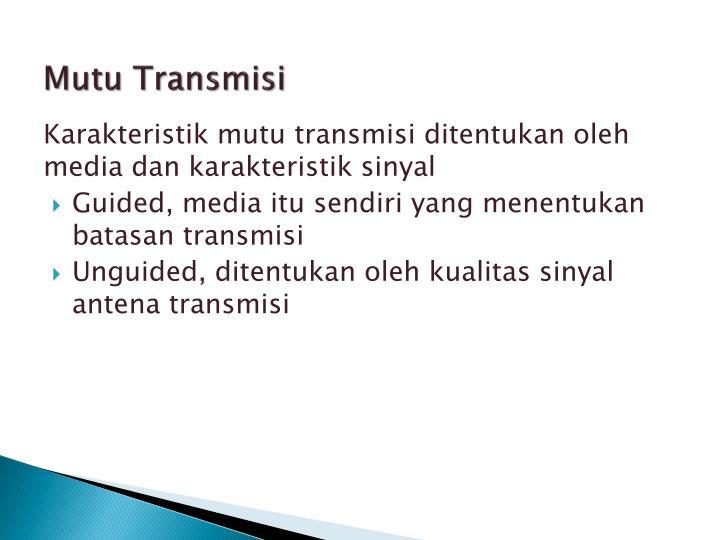 Mutu Transmisi
