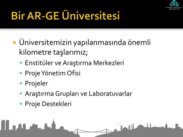 Bir AR-GE Üniversitesi