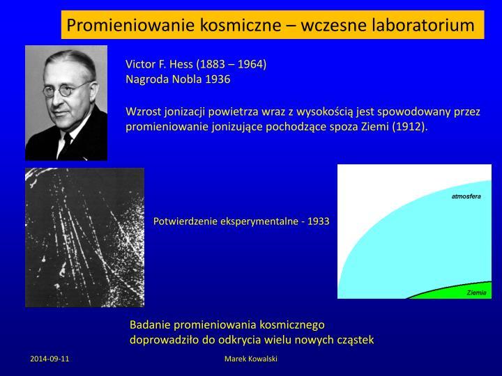 Promieniowanie kosmiczne – wczesne laboratorium