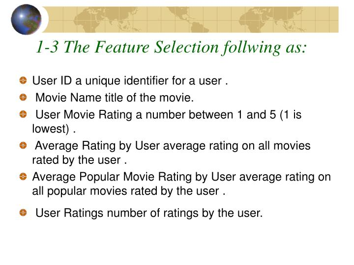 1-3 The Feature Selection follwing as:
