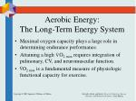 aerobic energy the long term energy system