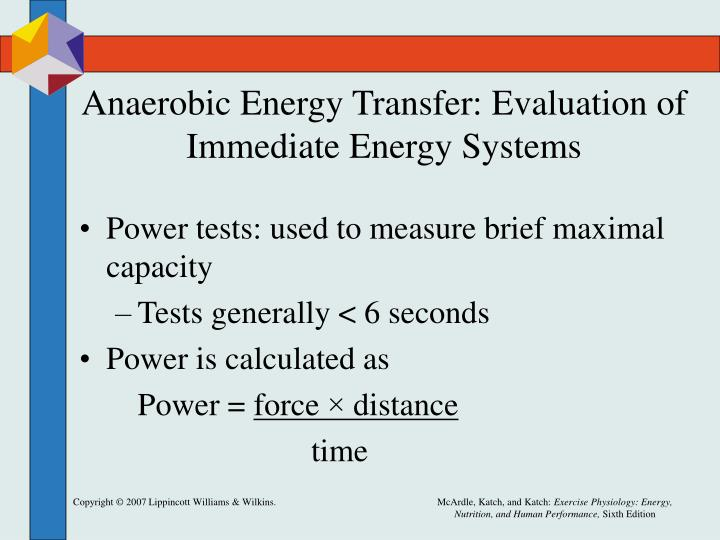 Anaerobic Energy Transfer: Evaluation of Immediate Energy Systems