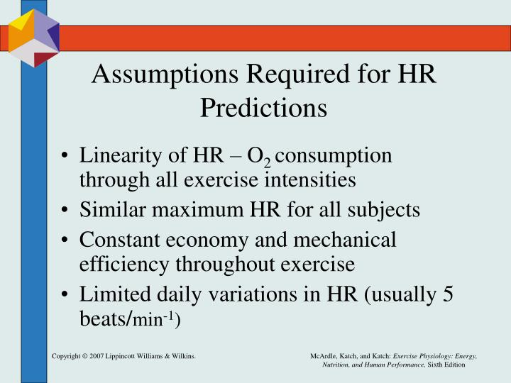 Assumptions Required for HR Predictions