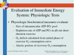 evaluation of immediate energy system physiologic tests