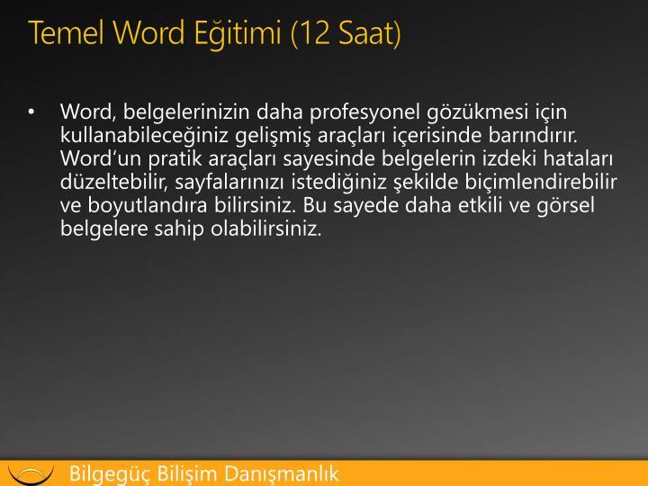Temel Word Eğitimi (12 Saat)
