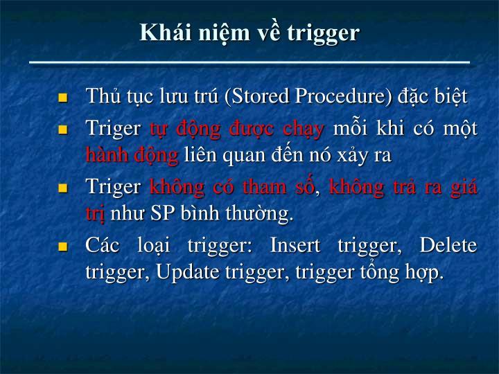 Khái niệm về trigger