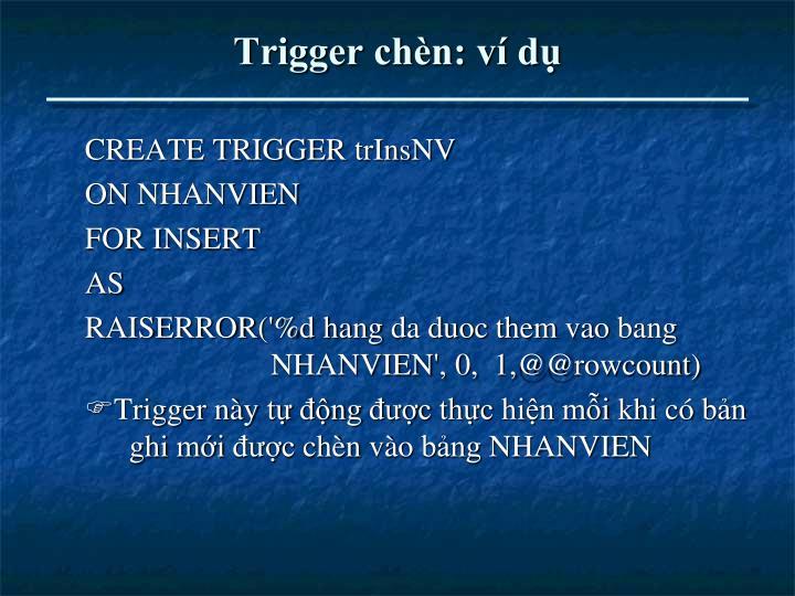 Trigger chèn: ví dụ