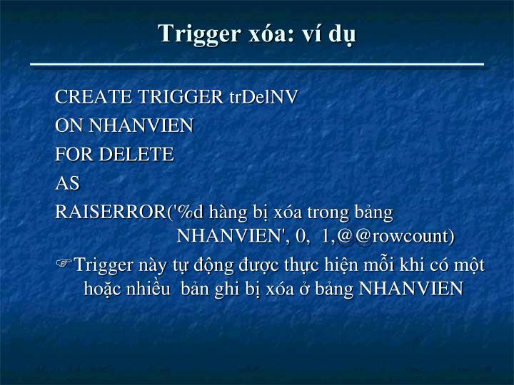 Trigger xóa: ví dụ