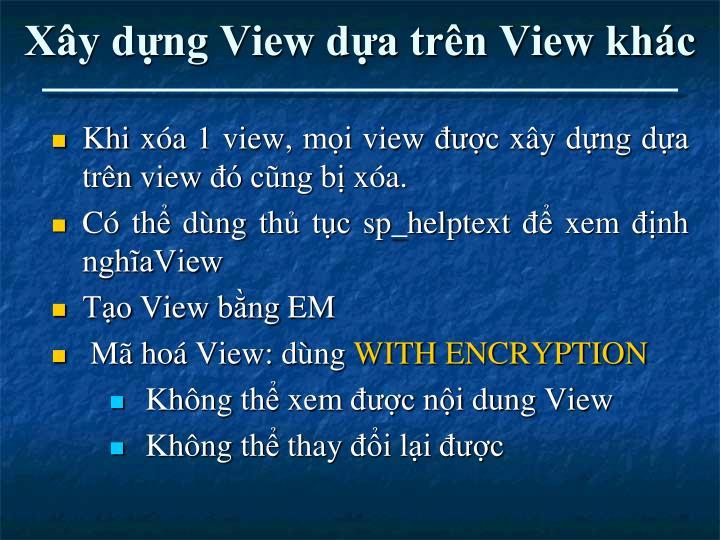 Xây dựng View dựa trên View khác
