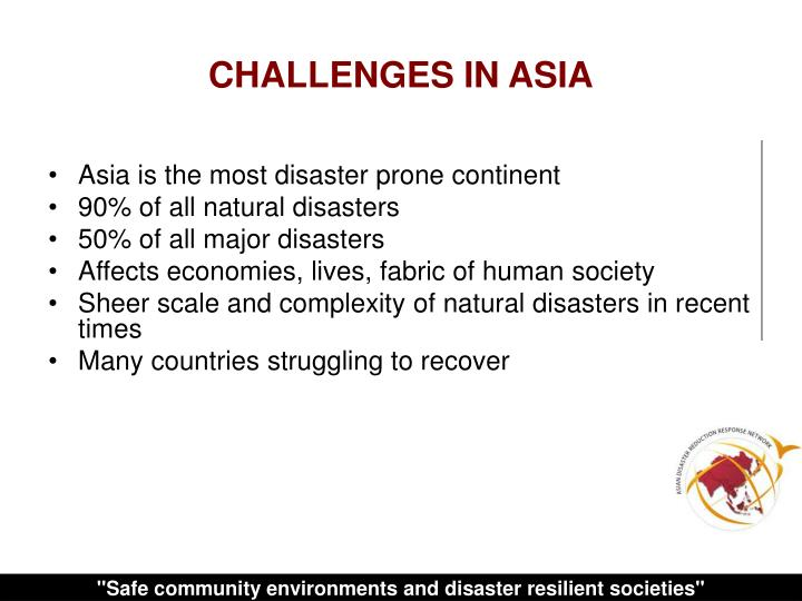 CHALLENGES IN ASIA