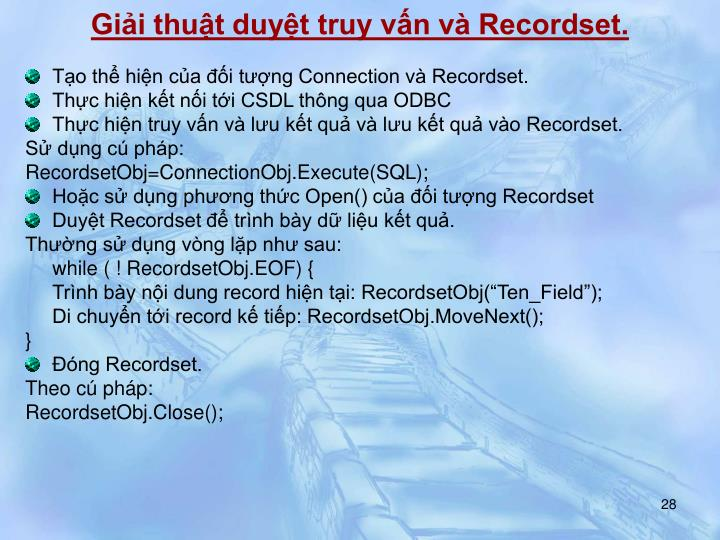 Giải thuật duyệt truy vấn và Recordset.