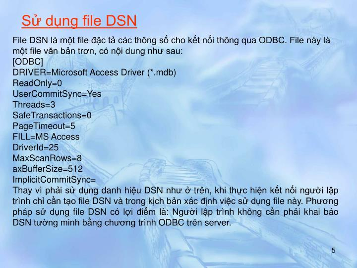 Sử dụng file DSN