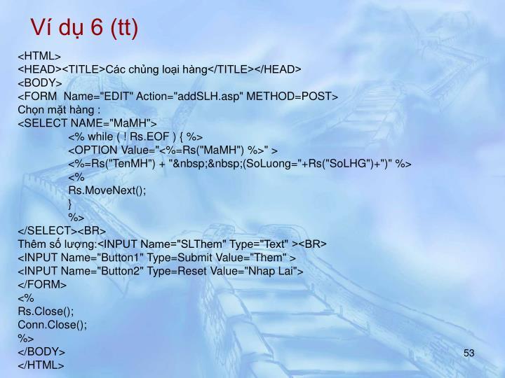 Ví dụ 6 (tt)