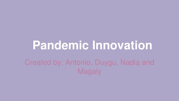 pandemic innovation
