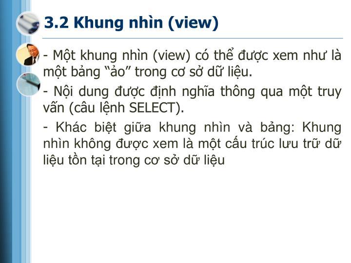 3.2 Khung nhìn (view)