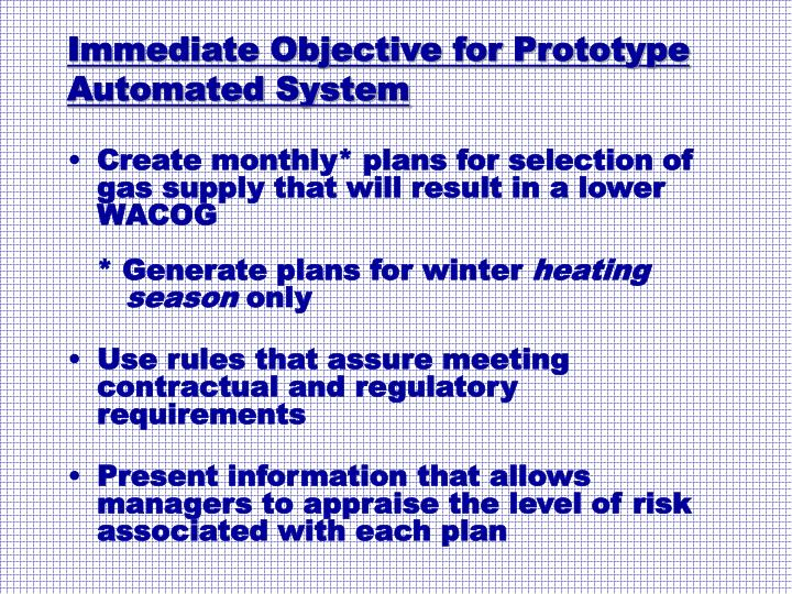 Immediate Objective for Prototype Automated System