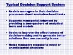 typical decision support system