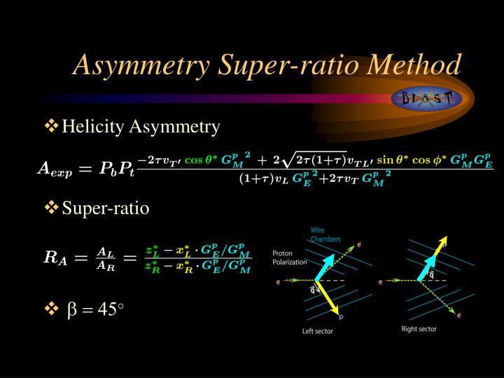 Asymmetry Super-ratio Method