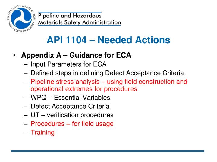 API 1104 – Needed Actions