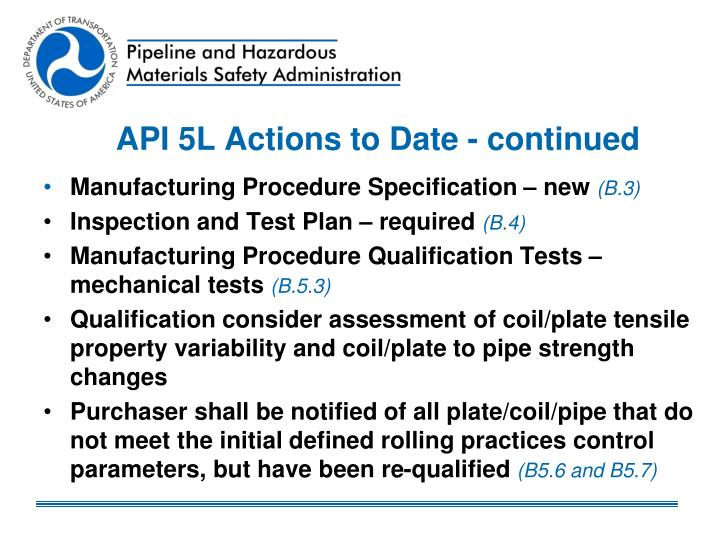 API 5L Actions to Date - continued