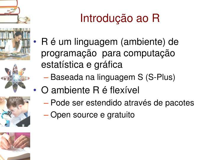 Introdução ao R