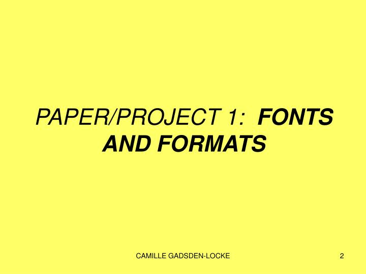 PAPER/PROJECT 1: