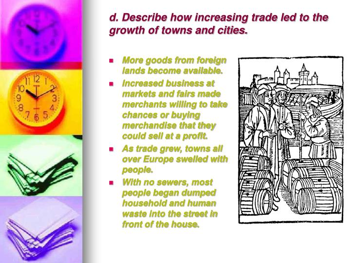 d. Describe how increasing trade led to the growth of towns and cities.