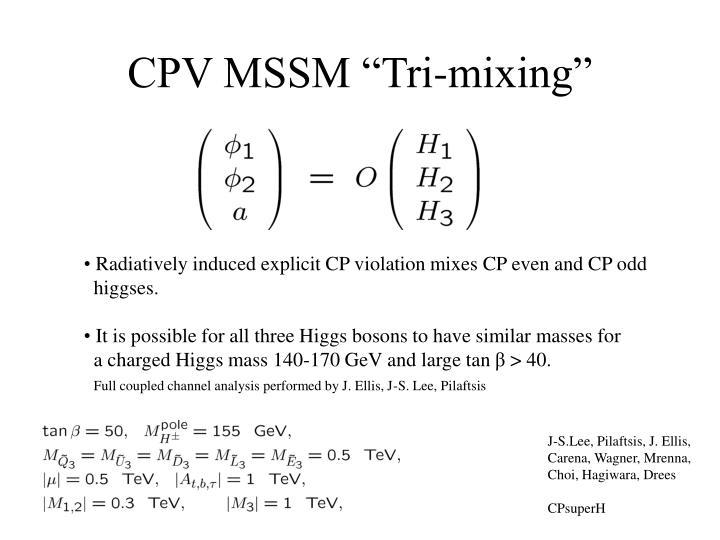 """CPV MSSM """"Tri-mixing"""""""