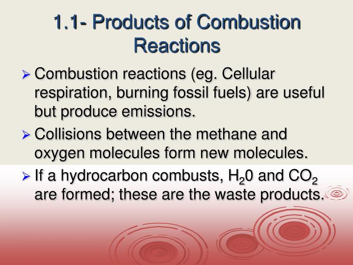 1 1 products of combustion reactions