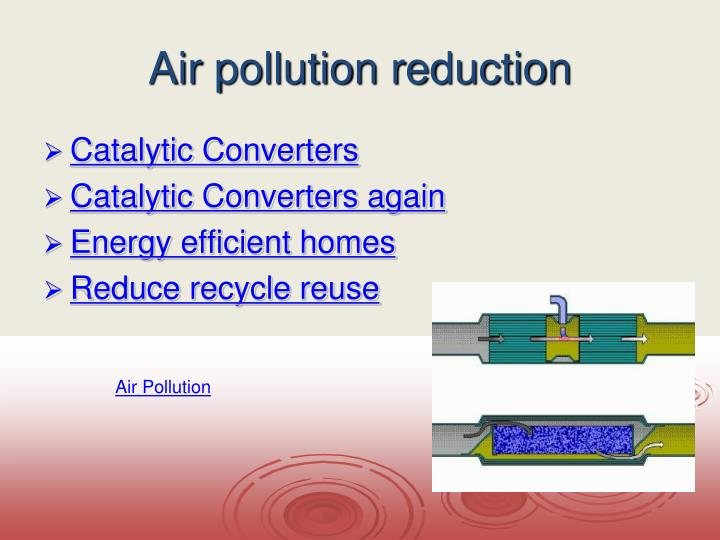Air pollution reduction