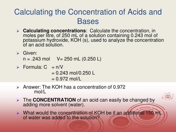 Calculating the Concentration of Acids and Bases