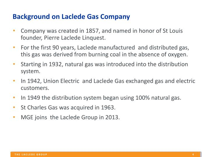 Background on Laclede Gas Company