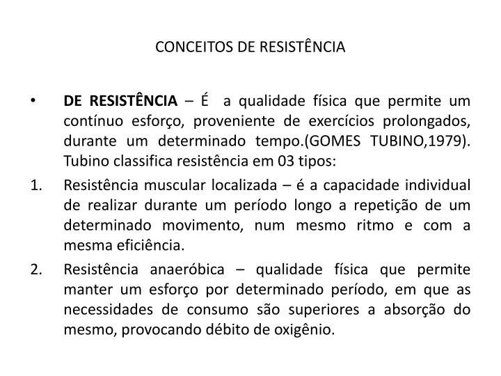 CONCEITOS DE RESISTÊNCIA