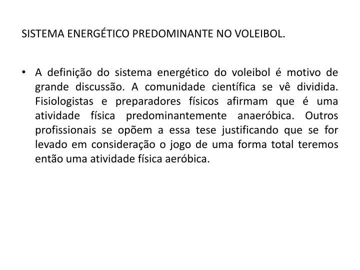 SISTEMA ENERGÉTICO PREDOMINANTE NO VOLEIBOL.