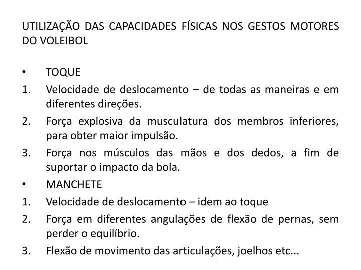 UTILIZAÇÃO DAS CAPACIDADES FÍSICAS NOS GESTOS MOTORES DO VOLEIBOL