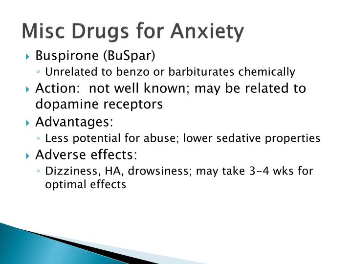 Misc Drugs for Anxiety