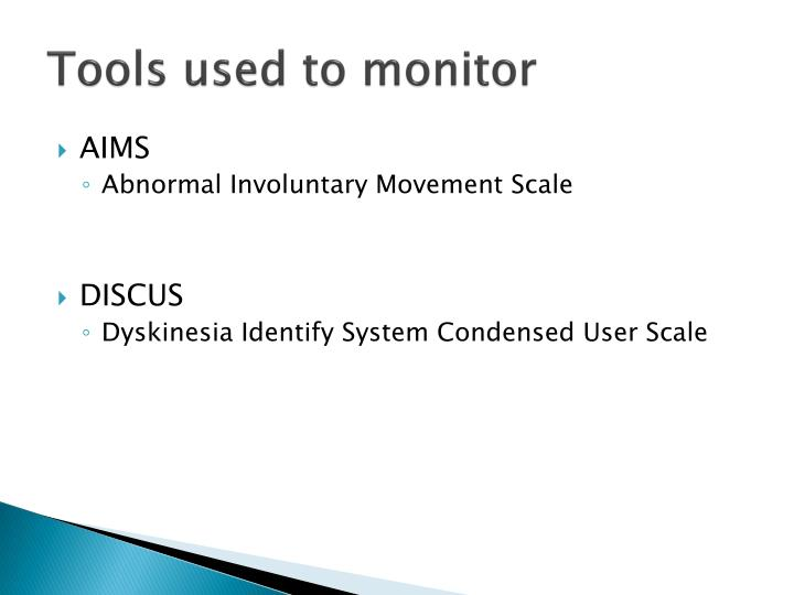 Tools used to monitor