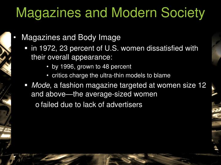 Magazines and Modern Society