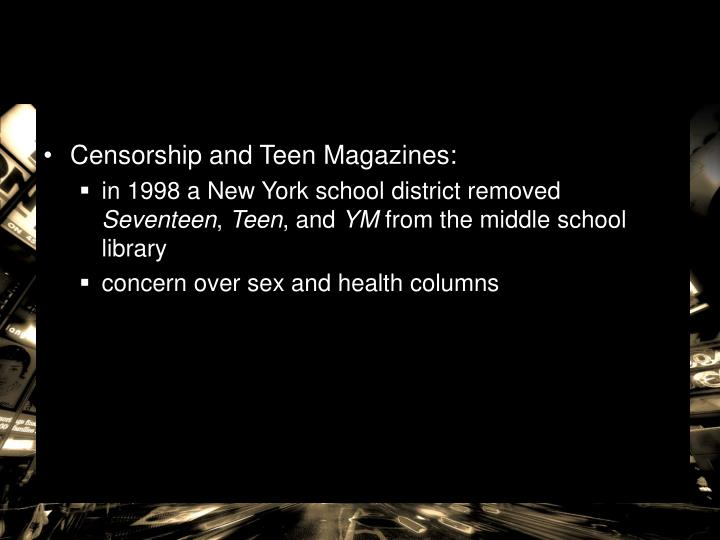 Censorship and Teen Magazines: